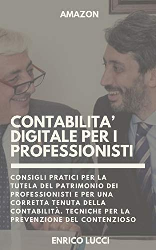 CONTABILITÀ DIGITALE PER I PROFESSIONISTI - Enrico Lucci